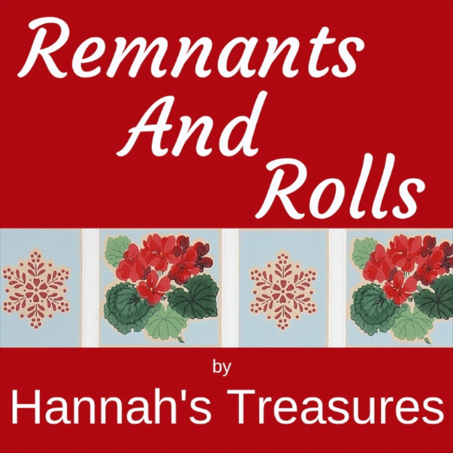 Remnants and Rolls by Hannah's Treasures